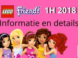 LEGO Friends 2018 informatie en details