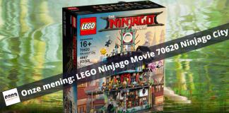 Onze mening- LEGO Ninjago Movie 70620 Ninjago City