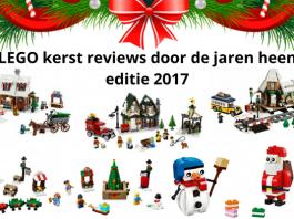 LEGO kerst reviews door de jaren heen editie 2017