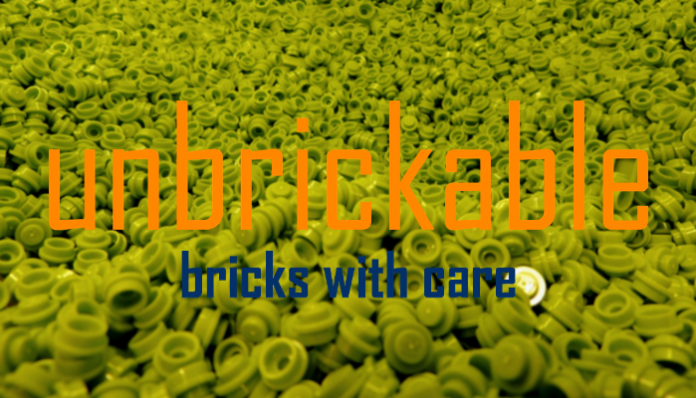 Unbrickable - Bricks with Care