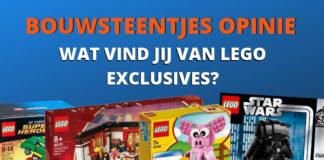 Wat vind jij van LEGO Exclusives