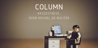 Column_ Keuzestress
