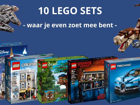 10 LEGO sets waar je even zoet mee bent